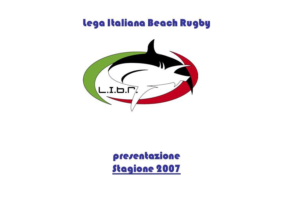 Lega Italiana Beach Rugby presentazione Stagione 2007