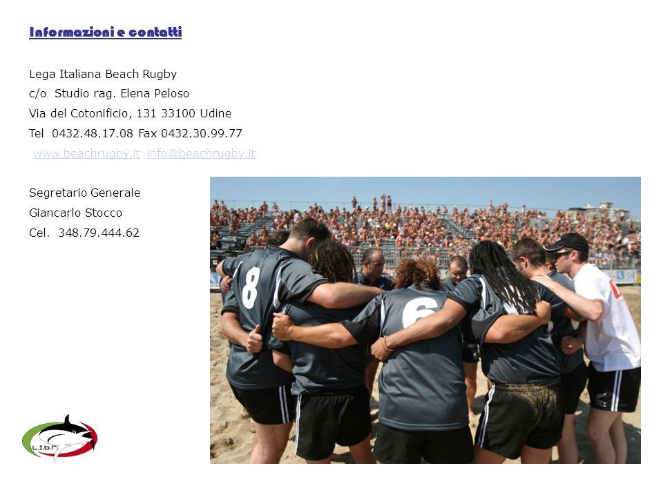 Informazioni e contatti Lega Italiana Beach Rugby c/o Studio rag.