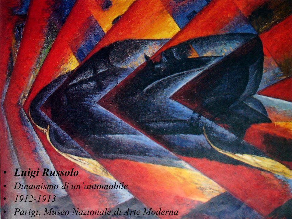 Luigi Russolo Dinamismo di unautomobile 1912-1913 Parigi, Museo Nazionale di Arte Moderna