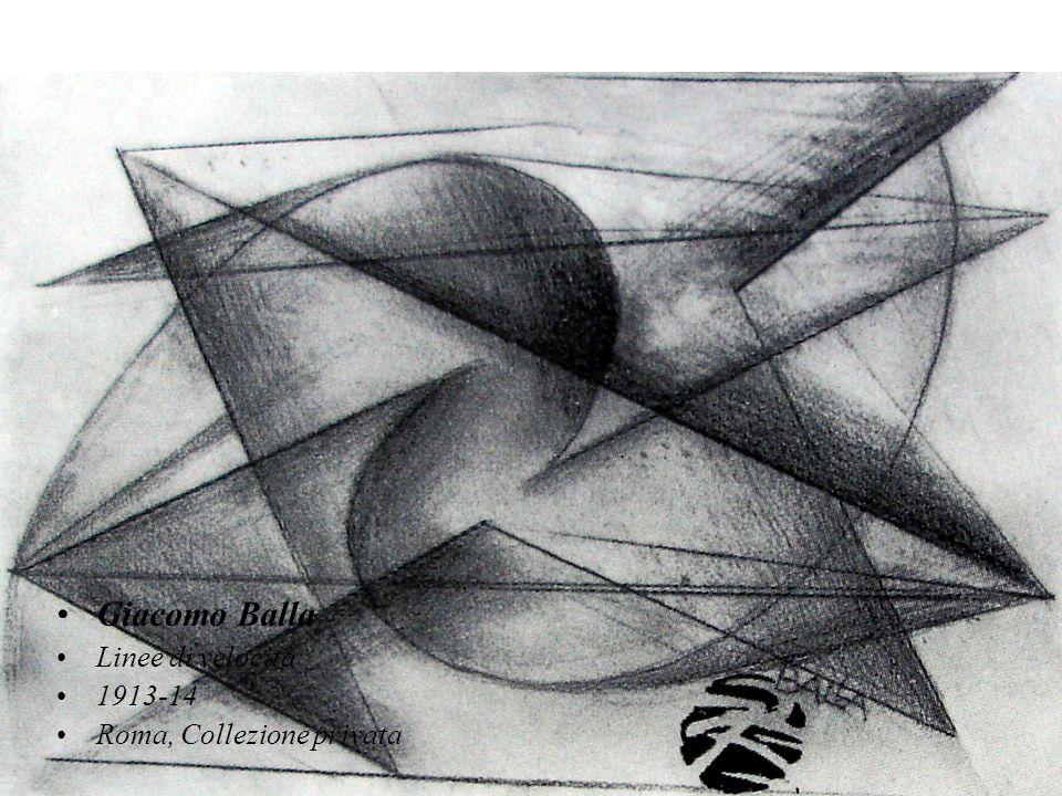 Giacomo Balla Linee di velocità 1913-14 Roma, Collezione privata