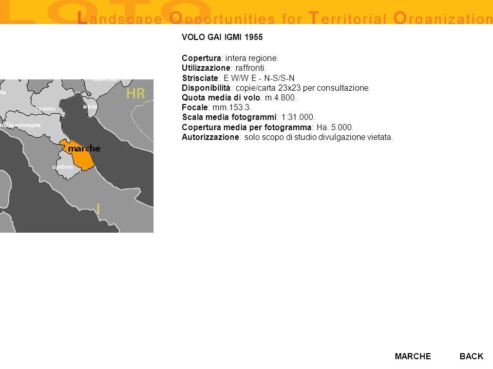 MARCHEBACK VOLO GAI IGMI 1955 Copertura: intera regione. Utilizzazione: raffronti. Strisciate: E W/W E - N-S/S-N Disponibilità: copie/carta 23x23 per