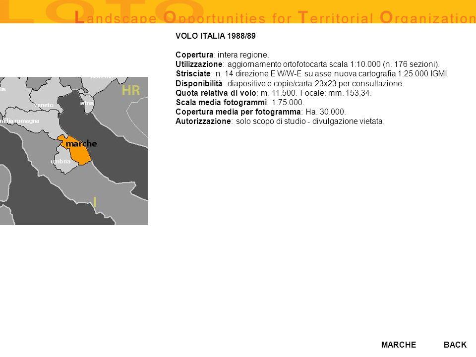 MARCHE VOLO ITALIA 1988/89 Copertura: intera regione. Utilizzazione: aggiornamento ortofotocarta scala 1:10.000 (n. 176 sezioni). Strisciate: n. 14 di