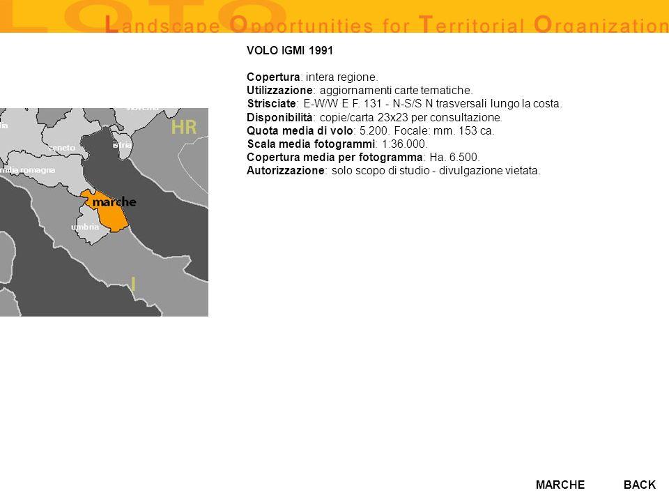 MARCHE VOLO IGMI 1991 Copertura: intera regione. Utilizzazione: aggiornamenti carte tematiche. Strisciate: E-W/W E F. 131 - N-S/S N trasversali lungo