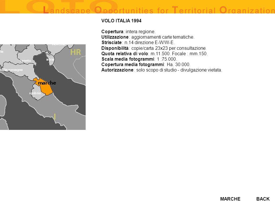 MARCHE VOLO ITALIA 1994 Copertura: intera regione. Utilizzazione: aggiornamenti carte tematiche. Strisciate: n.14 direzione E-W/W-E. Disponibilità: co