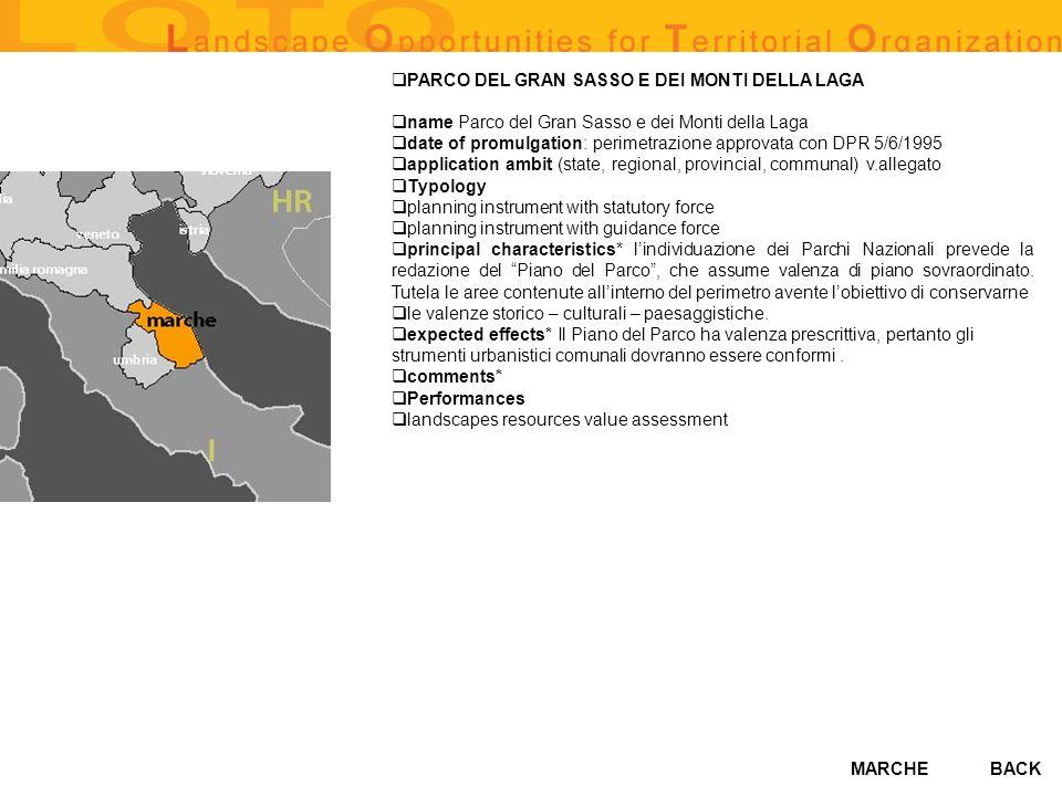 MARCHE PARCO DEL GRAN SASSO E DEI MONTI DELLA LAGA name Parco del Gran Sasso e dei Monti della Laga date of promulgation: perimetrazione approvata con