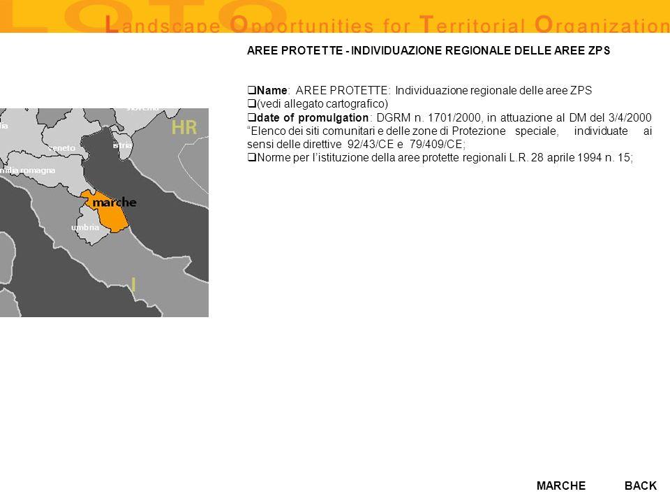 MARCHE AREE PROTETTE - INDIVIDUAZIONE REGIONALE DELLE AREE ZPS Name: AREE PROTETTE: Individuazione regionale delle aree ZPS (vedi allegato cartografico) date of promulgation: DGRM n.