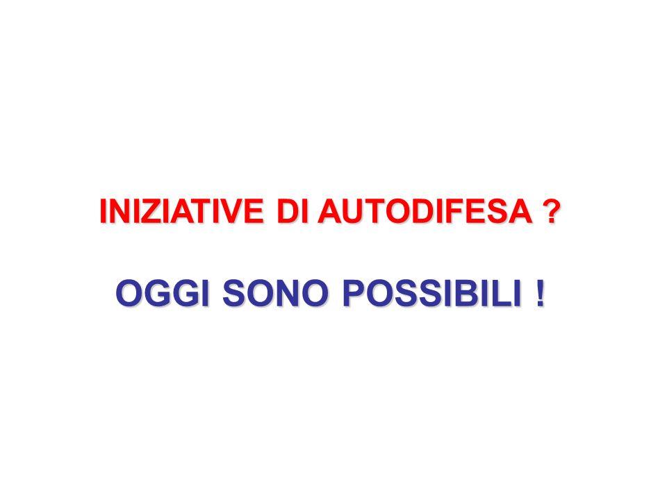 INIZIATIVE DI AUTODIFESA OGGI SONO POSSIBILI !