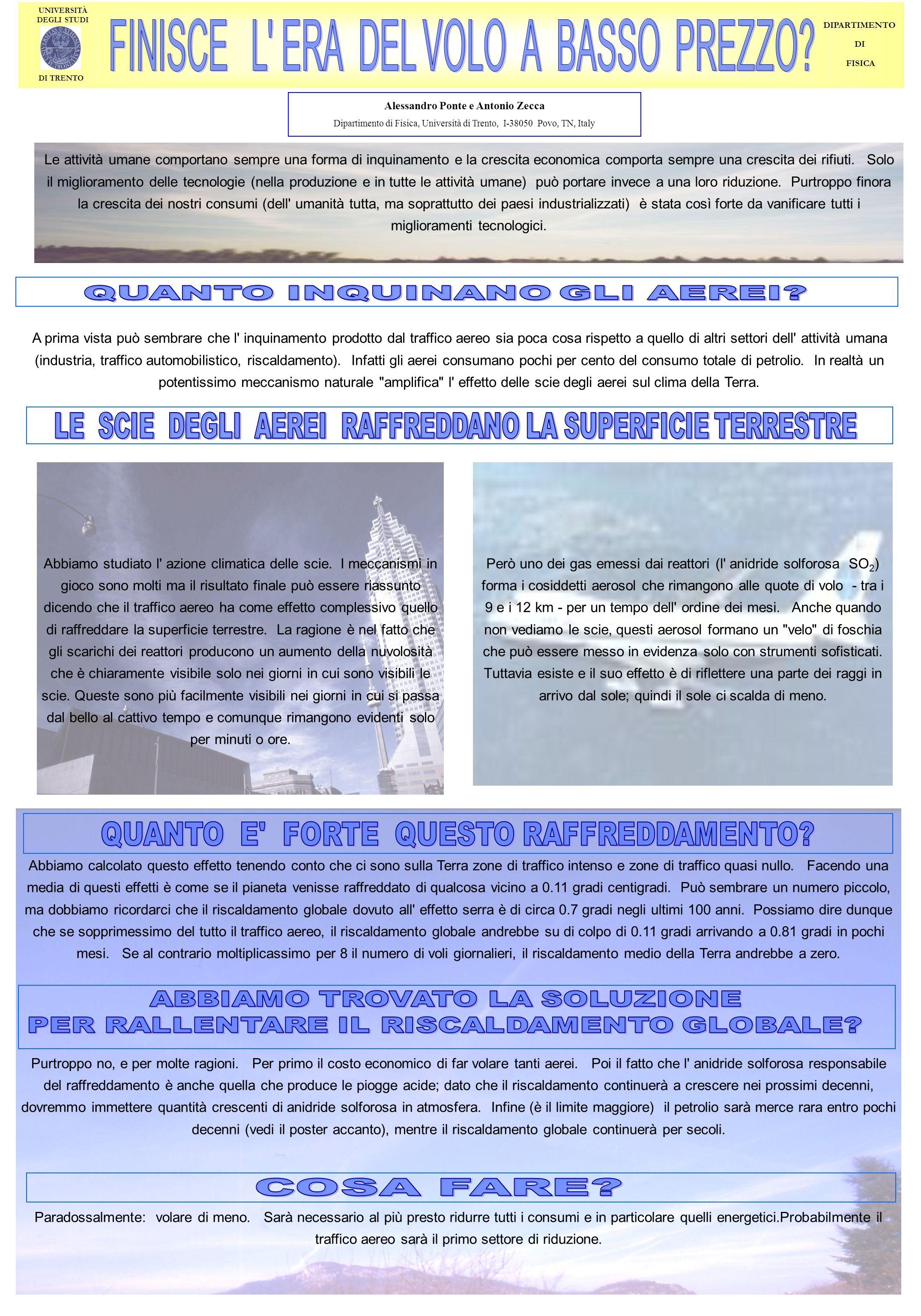 Alessandro Ponte e Antonio Zecca Dipartimento di Fisica, Università di Trento, I-38050 Povo, TN, Italy UNIVERSITÀ DEGLI STUDI DI TRENTO Le attività um