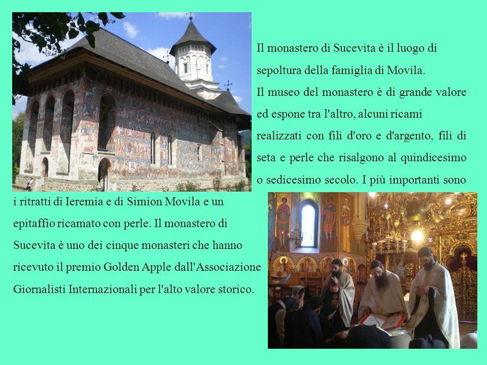 Il monastero di Sucevita è il luogo di sepoltura della famiglia di Movila. Il museo del monastero è di grande valore ed espone tra l'altro, alcuni ric