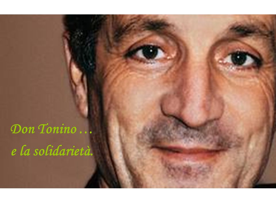 Don Tonino … e la solidarietà.