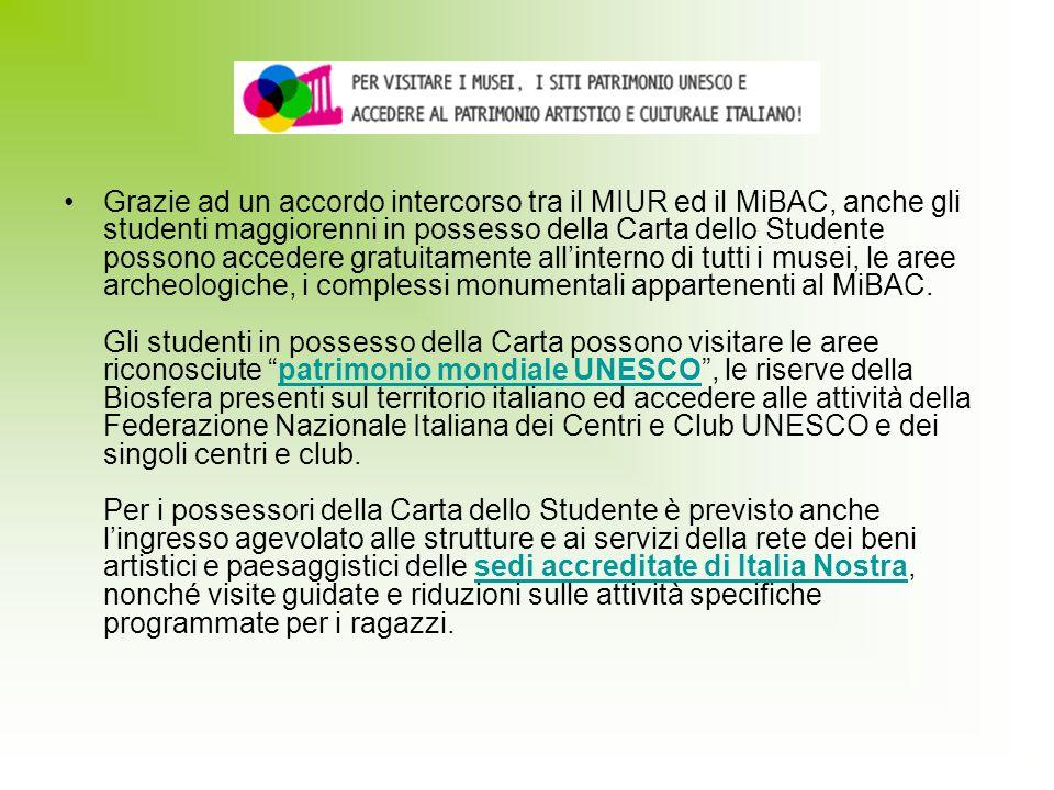 Grazie ad un accordo intercorso tra il MIUR ed il MiBAC, anche gli studenti maggiorenni in possesso della Carta dello Studente possono accedere gratui