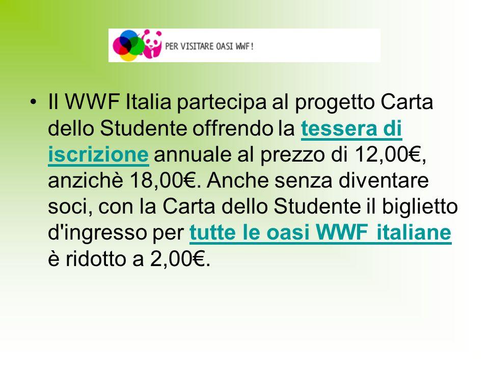 Il WWF Italia partecipa al progetto Carta dello Studente offrendo la tessera di iscrizione annuale al prezzo di 12,00, anzichè 18,00. Anche senza dive