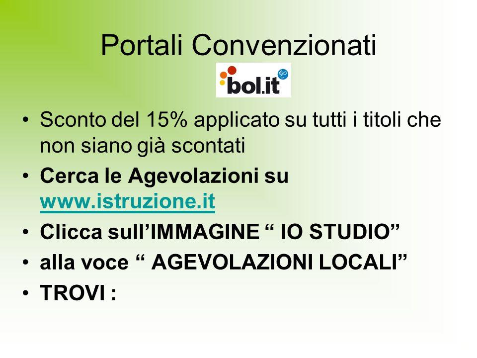 Portali Convenzionati Sconto del 15% applicato su tutti i titoli che non siano già scontati Cerca le Agevolazioni su www.istruzione.it www.istruzione.