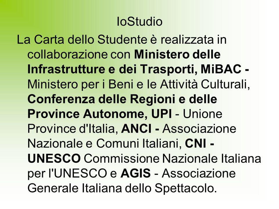 IoStudio La Carta dello Studente è realizzata in collaborazione con Ministero delle Infrastrutture e dei Trasporti, MiBAC - Ministero per i Beni e le