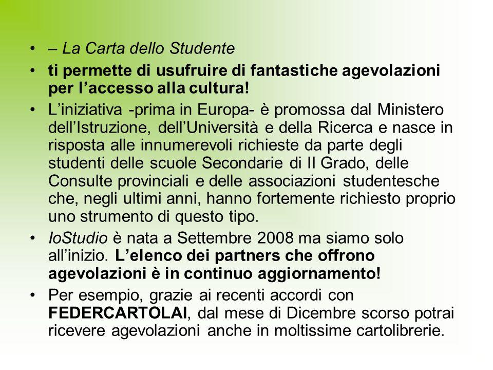 – La Carta dello Studente ti permette di usufruire di fantastiche agevolazioni per laccesso alla cultura! Liniziativa -prima in Europa- è promossa dal