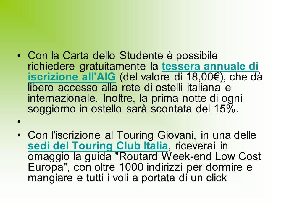 Con la Carta dello Studente è possibile richiedere gratuitamente la tessera annuale di iscrizione all'AIG (del valore di 18,00), che dà libero accesso
