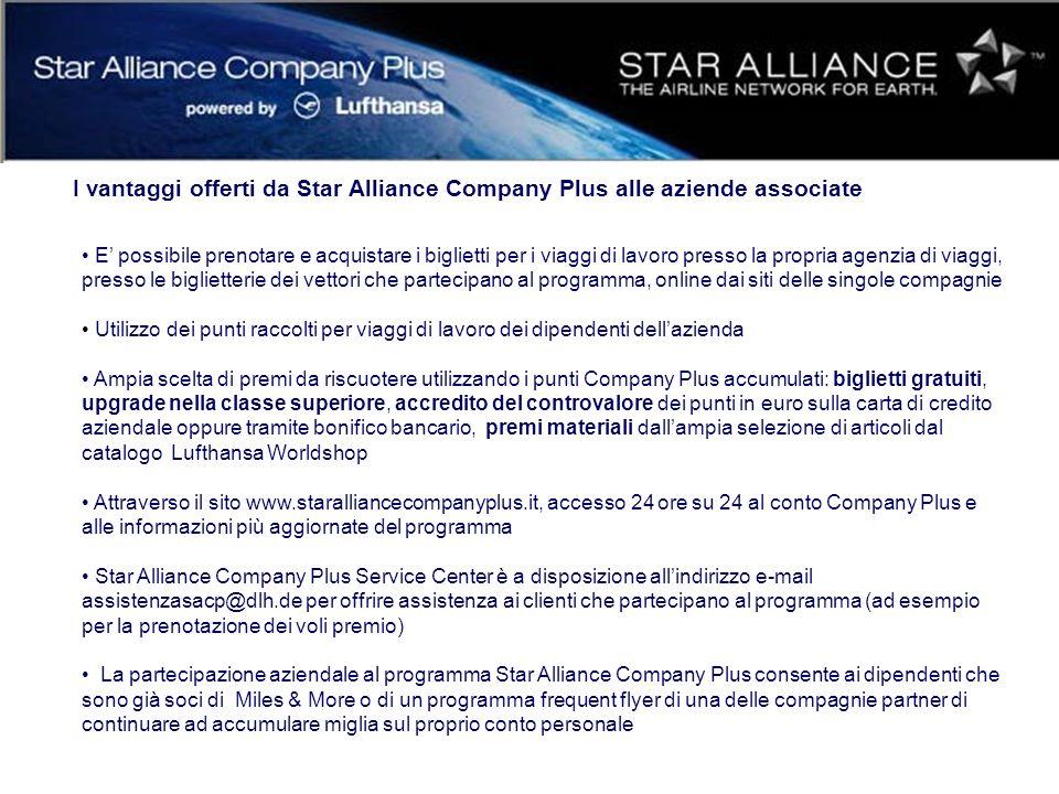 I vantaggi offerti da Star Alliance Company Plus alle aziende associate E possibile prenotare e acquistare i biglietti per i viaggi di lavoro presso l