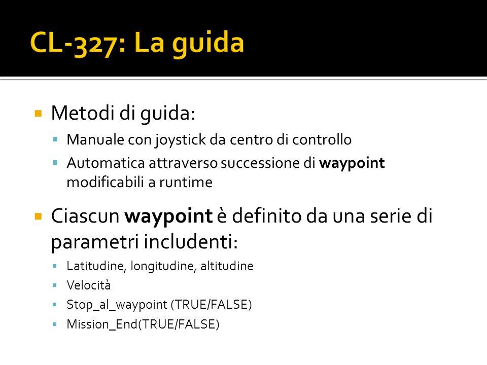 Metodi di guida: Manuale con joystick da centro di controllo Automatica attraverso successione di waypoint modificabili a runtime Ciascun waypoint è d