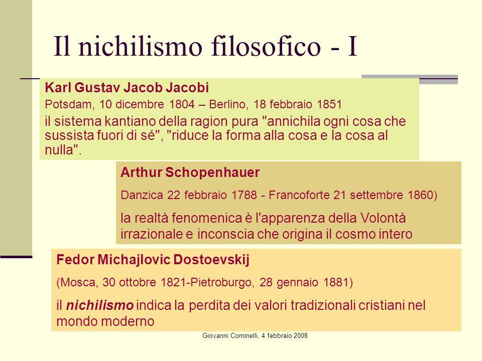 Giovanni Cominelli, 4 febbraio 2008 Il nichilismo filosofico - I Karl Gustav Jacob Jacobi Potsdam, 10 dicembre 1804 – Berlino, 18 febbraio 1851 il sis