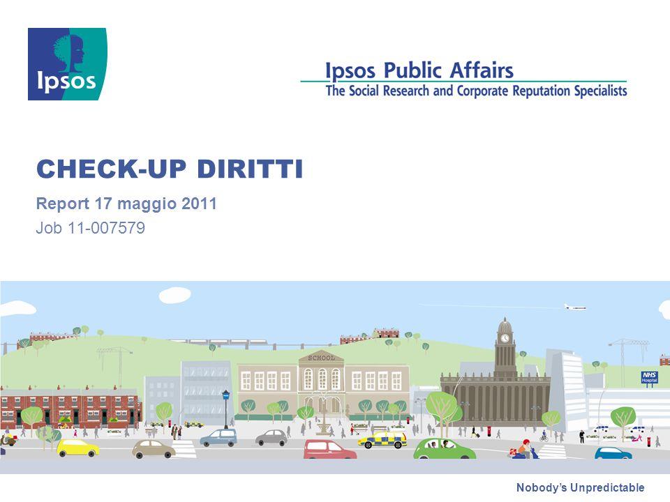 Nobodys Unpredictable CHECK-UP DIRITTI Report 17 maggio 2011 Job 11-007579
