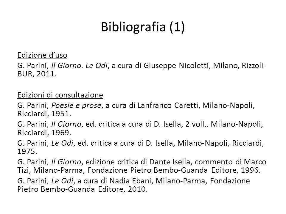 Bibliografia (1) Edizione duso G.Parini, Il Giorno.