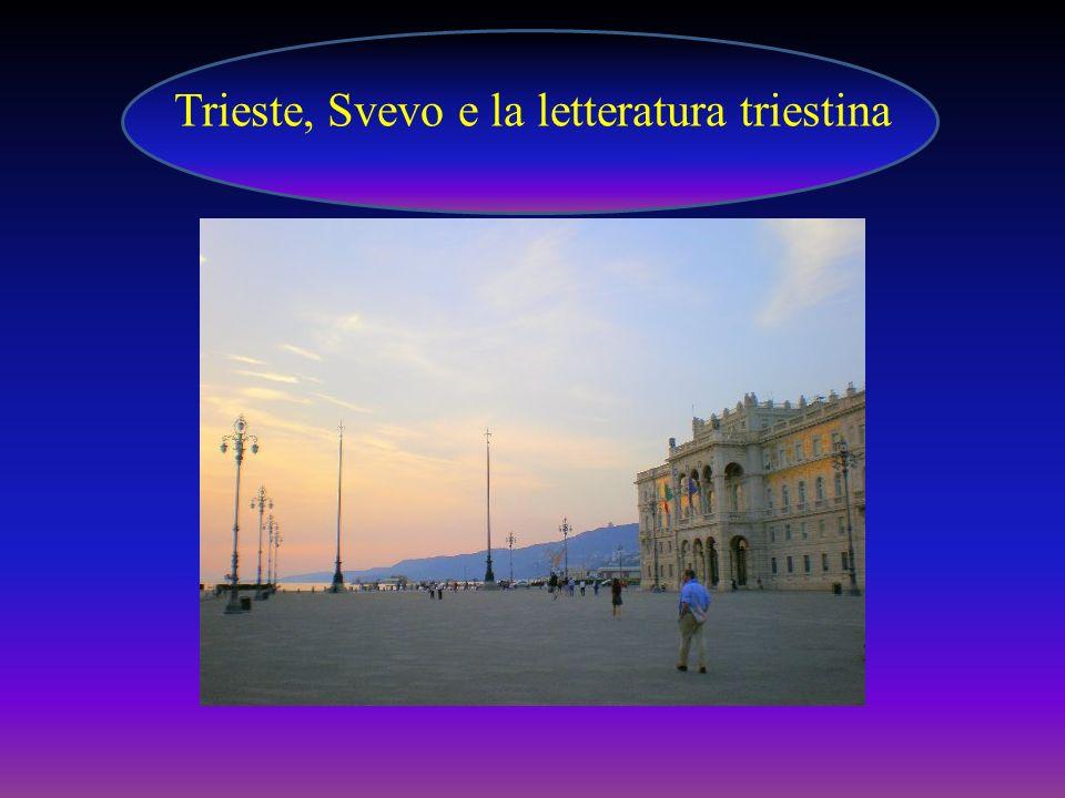Trieste, porto franco dal 1719, era lo sbocco naturale dellImpero Austro- Ungarico, ma – come scrisse Umberto Saba - nascere a Trieste nel 1883 era come nascere altrove nel 1853.
