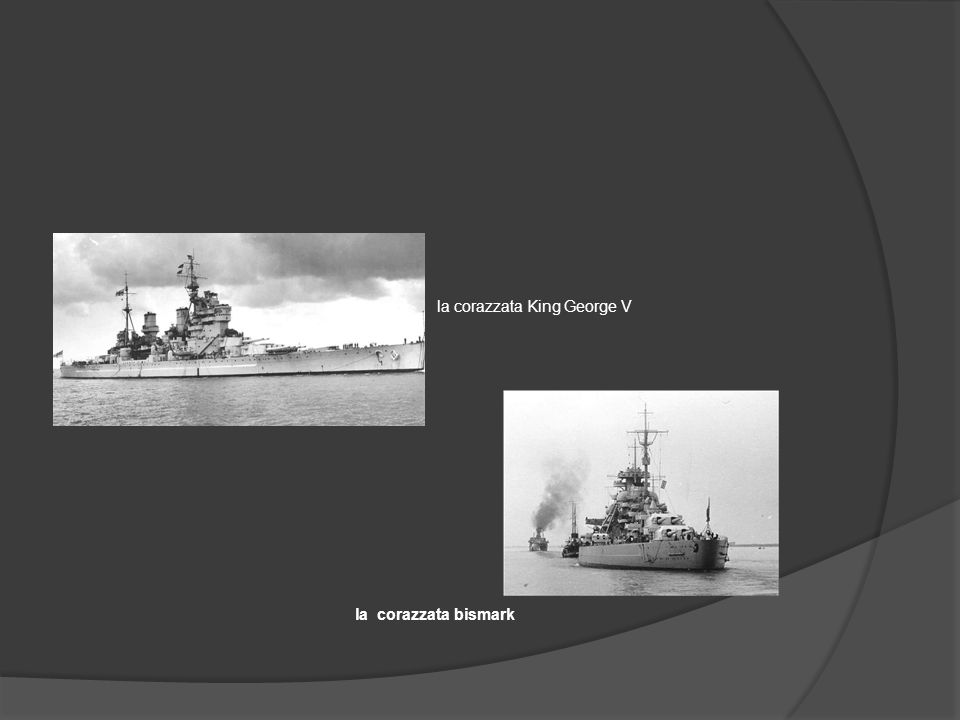 la corazzata King George V la corazzata bismark