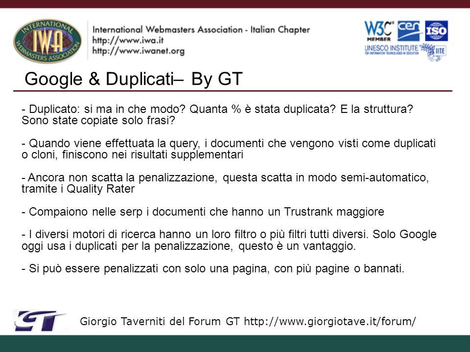 Google & Duplicati– By GT Giorgio Taverniti del Forum GT http://www.giorgiotave.it/forum/ - Duplicato: si ma in che modo.