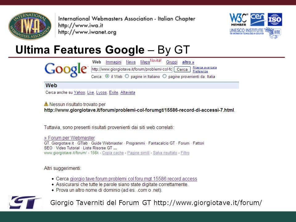 Ultima Features Google – By GT Giorgio Taverniti del Forum GT http://www.giorgiotave.it/forum/