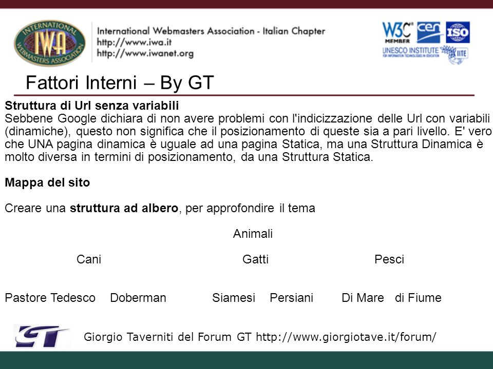 Windows Live Search – By GT Giorgio Taverniti del Forum GT http://www.giorgiotave.it/forum/ - Sempre molta importanza ai fattori interni, addirittura tanti ai nomi dei file - Molta importanza all estensione del dominio e alla localizzazione del server.