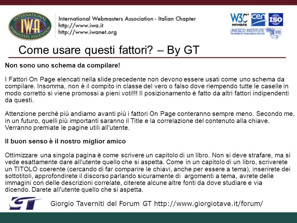 BadRank – Topical TrustRank – By GT Giorgio Taverniti del Forum GT http://www.giorgiotave.it/forum/ - Se il TrustRank funziona, perchè non usarlo all inverso.