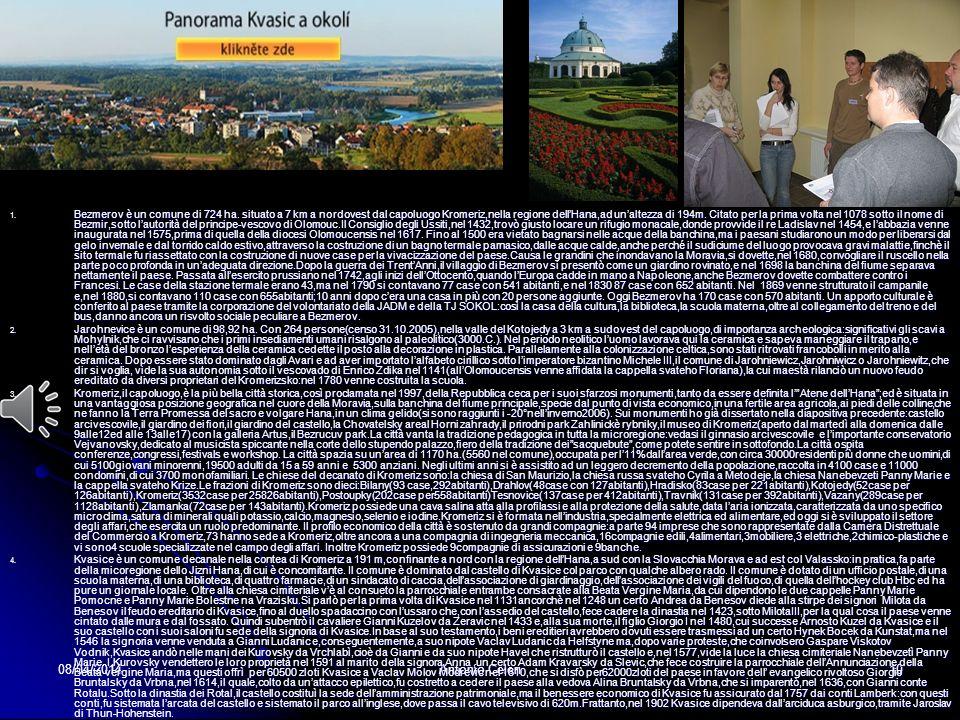 08/04/2014Antonio Celeri9 LA MICROREGIONE KROMERIZSKO Il Castello di Kromeriz, i suoi parchi ed i giardini dei Fiori di Kromeriz sono elencati nella l