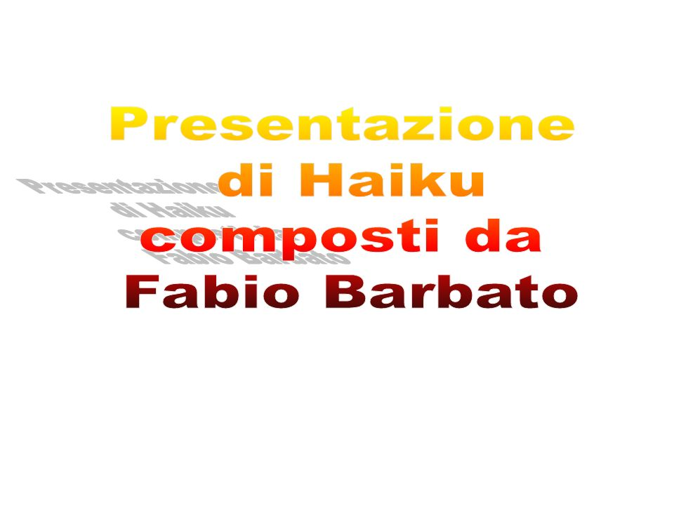 aprile 14Haiku di Fabio Barbato22