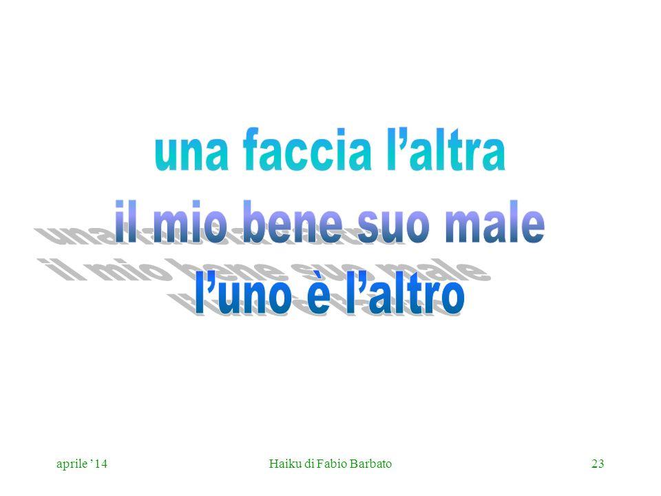 aprile 14Haiku di Fabio Barbato23