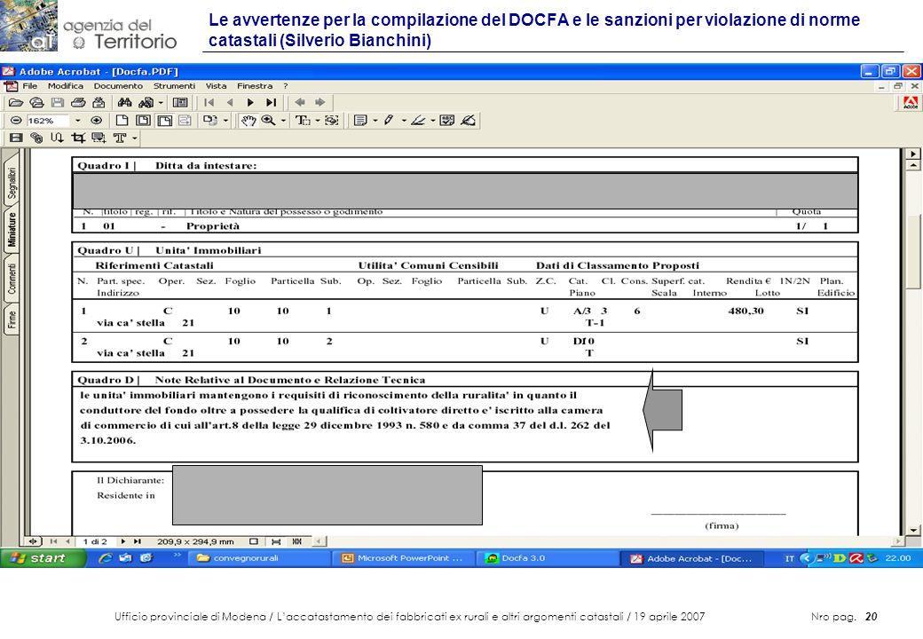 Ufficio provinciale di Modena / Laccatastamento dei fabbricati ex rurali e altri argomenti catastali / 19 aprile 2007 Nro pag. 20 Le avvertenze per la