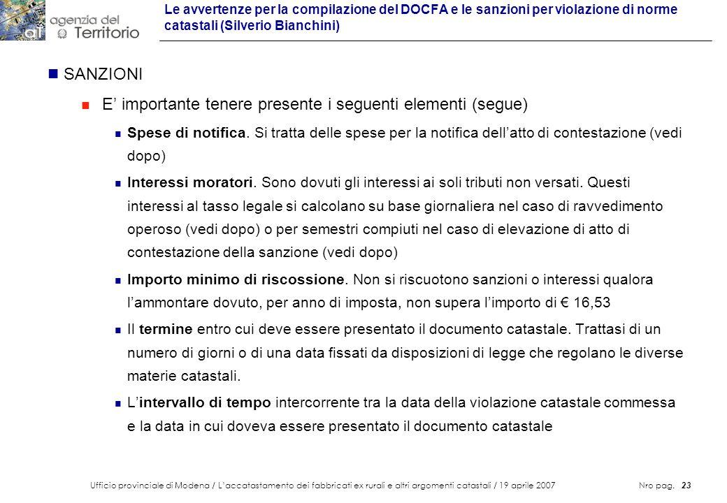 Ufficio provinciale di Modena / Laccatastamento dei fabbricati ex rurali e altri argomenti catastali / 19 aprile 2007 Nro pag. 23 Le avvertenze per la