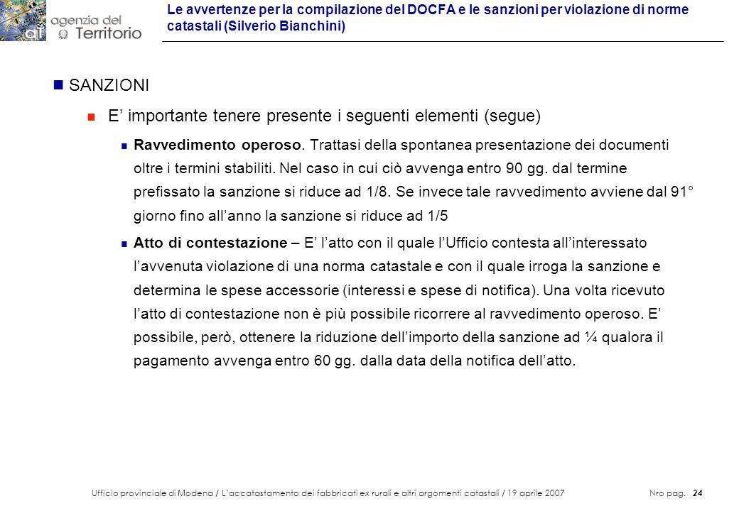 Ufficio provinciale di Modena / Laccatastamento dei fabbricati ex rurali e altri argomenti catastali / 19 aprile 2007 Nro pag. 24 Le avvertenze per la