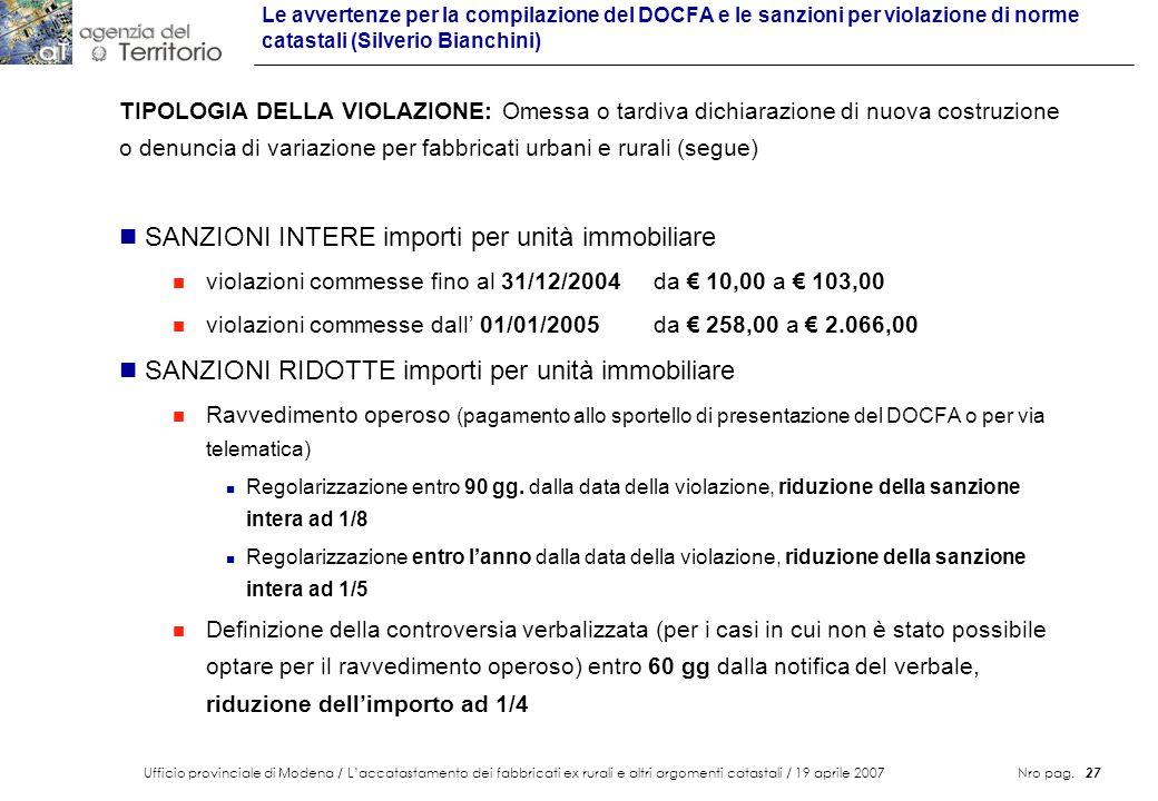 Ufficio provinciale di Modena / Laccatastamento dei fabbricati ex rurali e altri argomenti catastali / 19 aprile 2007 Nro pag. 27 Le avvertenze per la