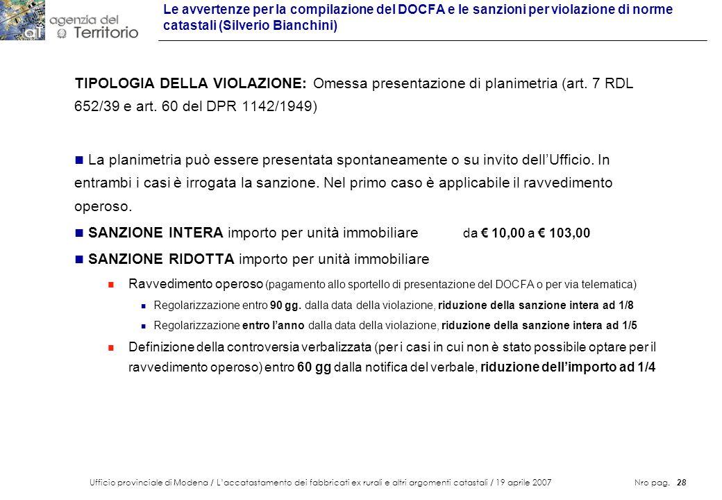 Ufficio provinciale di Modena / Laccatastamento dei fabbricati ex rurali e altri argomenti catastali / 19 aprile 2007 Nro pag. 28 Le avvertenze per la