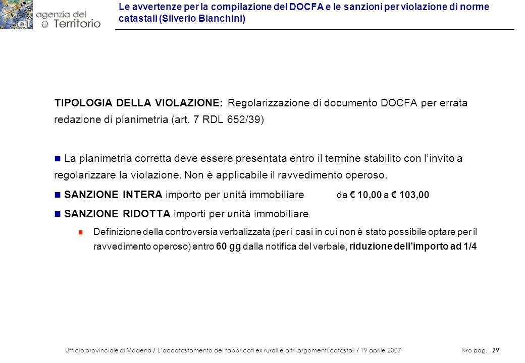 Ufficio provinciale di Modena / Laccatastamento dei fabbricati ex rurali e altri argomenti catastali / 19 aprile 2007 Nro pag. 29 Le avvertenze per la