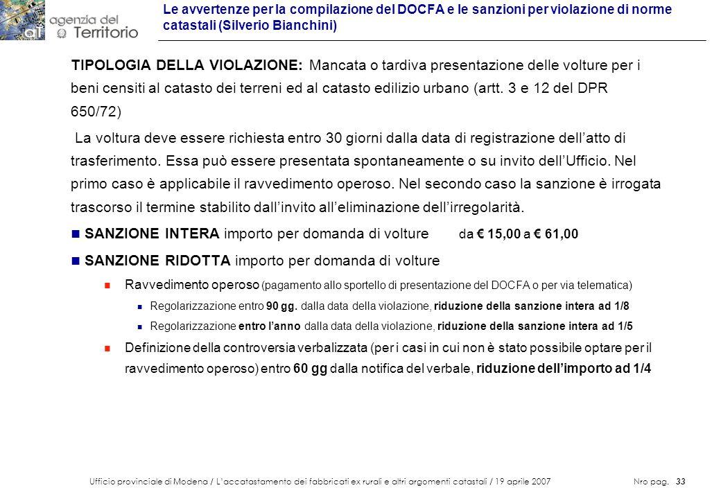 Ufficio provinciale di Modena / Laccatastamento dei fabbricati ex rurali e altri argomenti catastali / 19 aprile 2007 Nro pag. 33 Le avvertenze per la