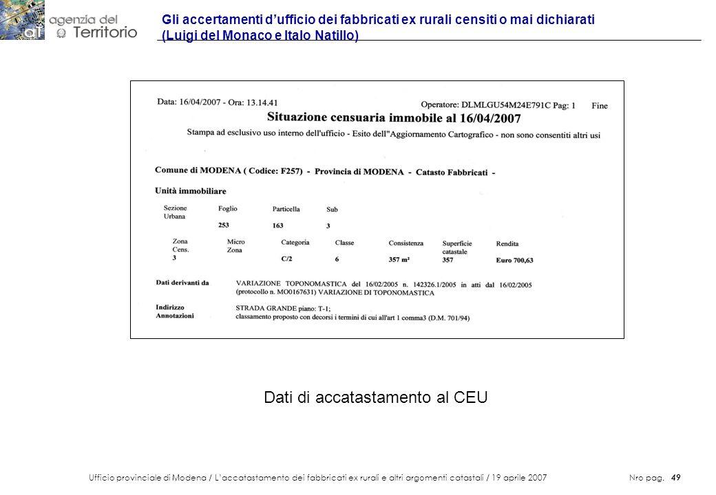 Ufficio provinciale di Modena / Laccatastamento dei fabbricati ex rurali e altri argomenti catastali / 19 aprile 2007 Nro pag. 49 Gli accertamenti duf