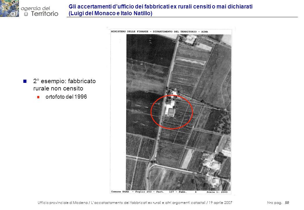 Ufficio provinciale di Modena / Laccatastamento dei fabbricati ex rurali e altri argomenti catastali / 19 aprile 2007 Nro pag. 50 Gli accertamenti duf