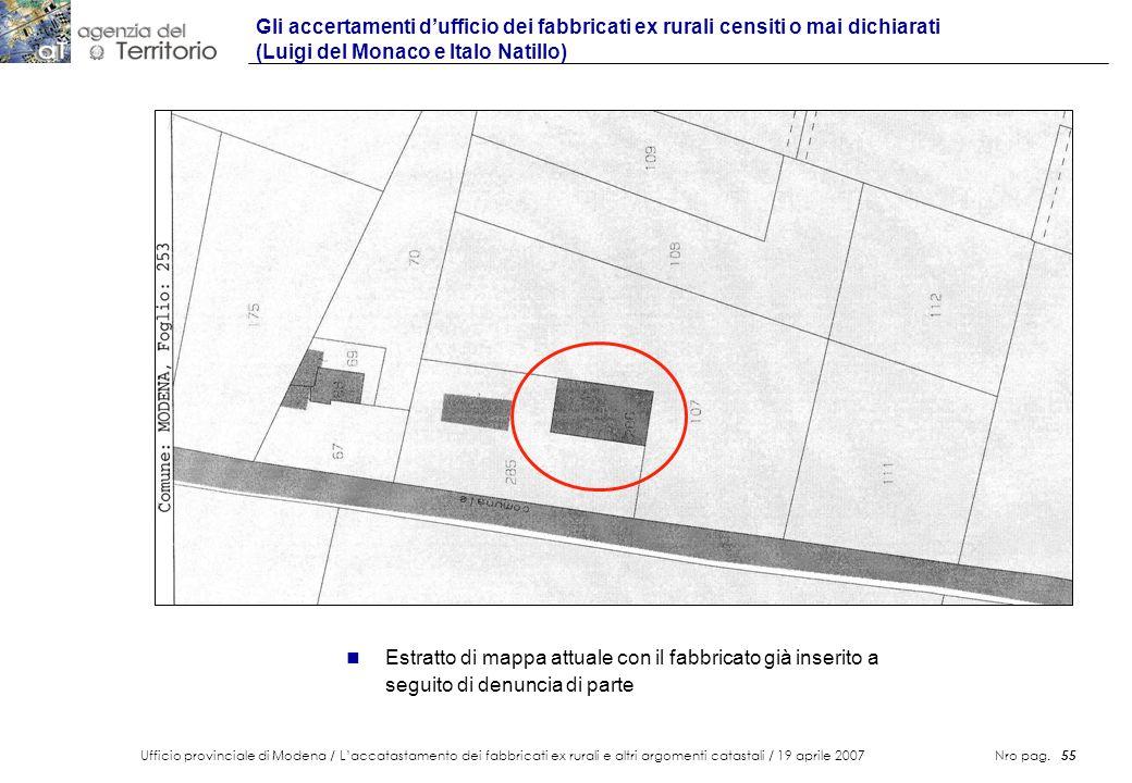 Ufficio provinciale di Modena / Laccatastamento dei fabbricati ex rurali e altri argomenti catastali / 19 aprile 2007 Nro pag. 55 Gli accertamenti duf