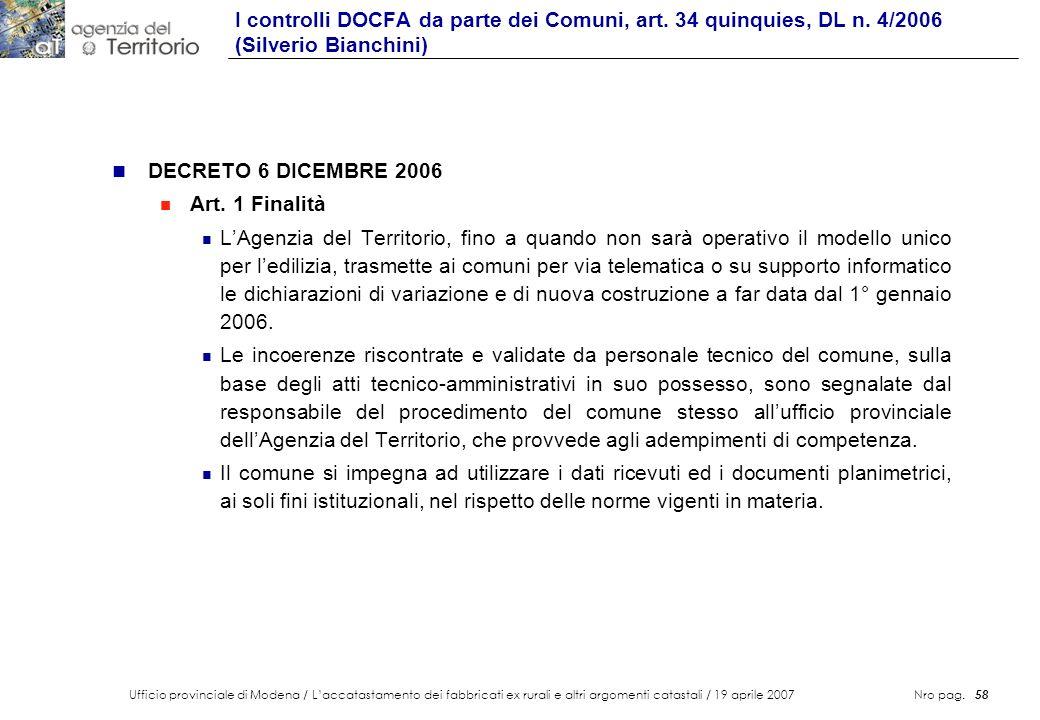 Ufficio provinciale di Modena / Laccatastamento dei fabbricati ex rurali e altri argomenti catastali / 19 aprile 2007 Nro pag. 58 n DECRETO 6 DICEMBRE