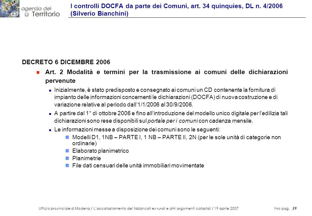 Ufficio provinciale di Modena / Laccatastamento dei fabbricati ex rurali e altri argomenti catastali / 19 aprile 2007 Nro pag. 59 DECRETO 6 DICEMBRE 2