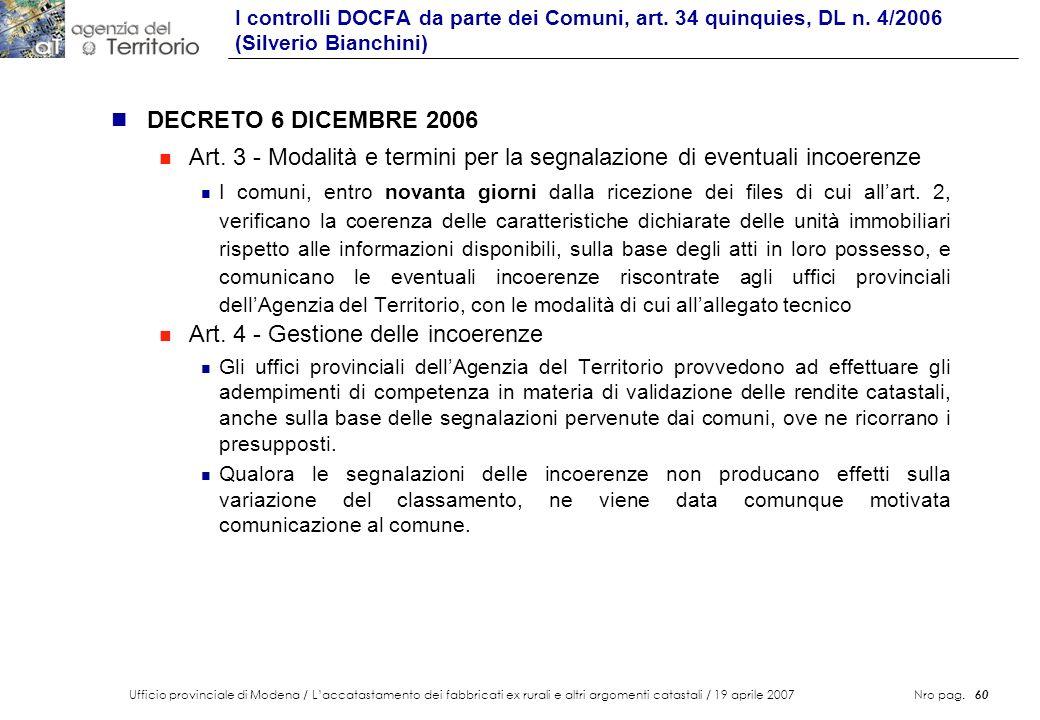 Ufficio provinciale di Modena / Laccatastamento dei fabbricati ex rurali e altri argomenti catastali / 19 aprile 2007 Nro pag. 60 n DECRETO 6 DICEMBRE