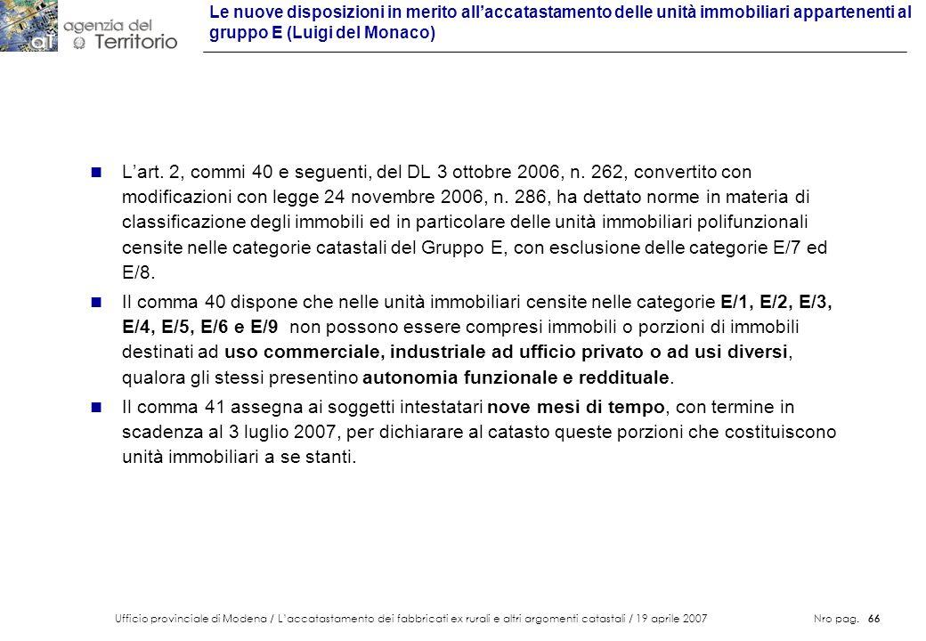 Ufficio provinciale di Modena / Laccatastamento dei fabbricati ex rurali e altri argomenti catastali / 19 aprile 2007 Nro pag. 66 n Lart. 2, commi 40