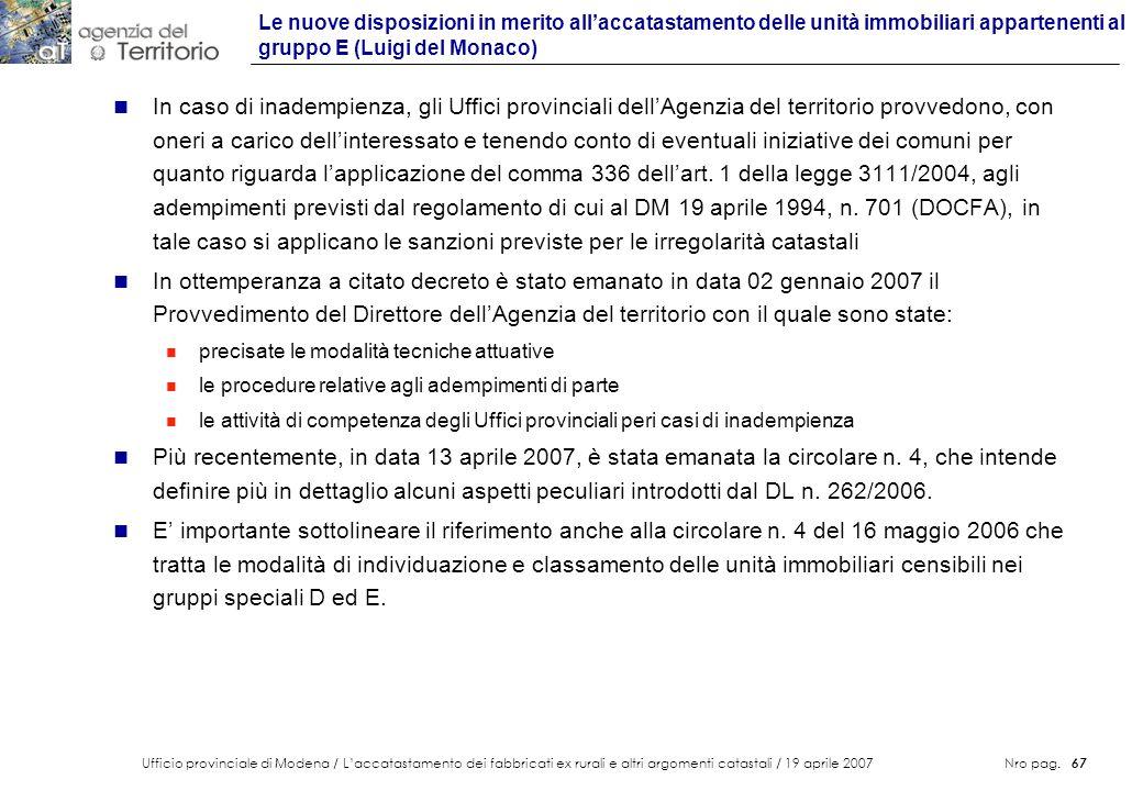 Ufficio provinciale di Modena / Laccatastamento dei fabbricati ex rurali e altri argomenti catastali / 19 aprile 2007 Nro pag. 67 n In caso di inademp