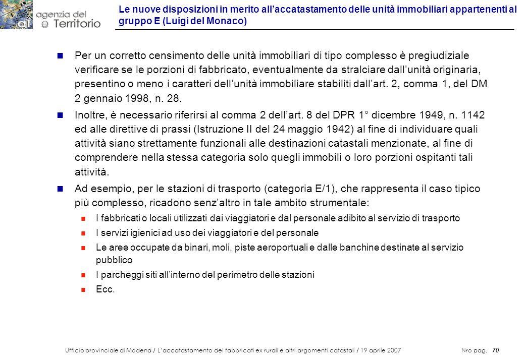 Ufficio provinciale di Modena / Laccatastamento dei fabbricati ex rurali e altri argomenti catastali / 19 aprile 2007 Nro pag. 70 n Per un corretto ce